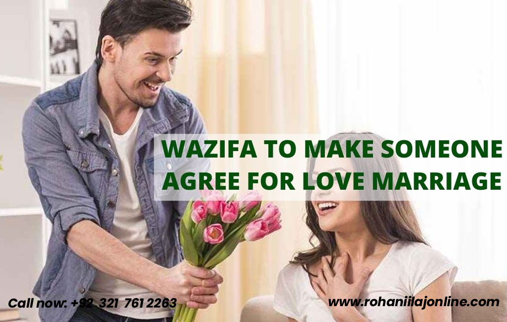 Wazifa To Make Someone Agree For Marriage